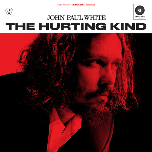 The Hurting Kind di John Paul White