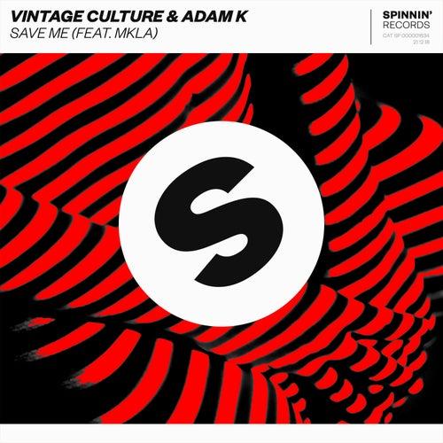 Save Me (feat. MKLA) de Vintage Culture