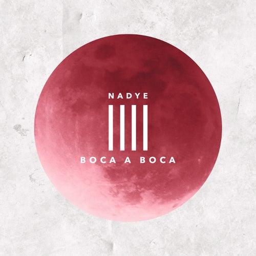 Boca a boca by Nadye