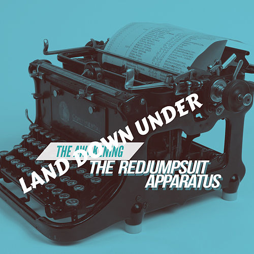 Land Down Under de The Red Jumpsuit Apparatus