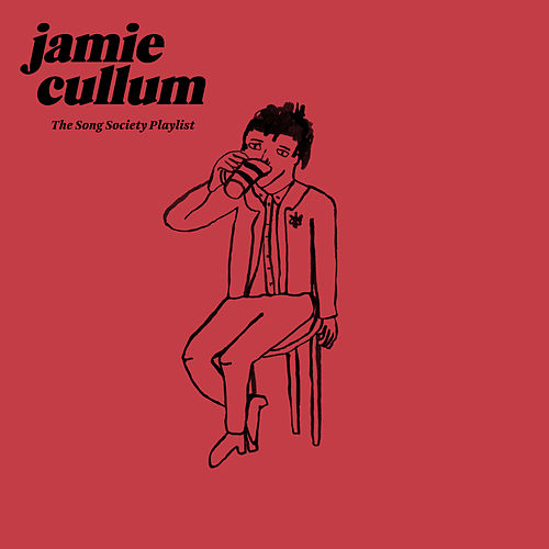 The Song Society Playlist de Jamie Cullum