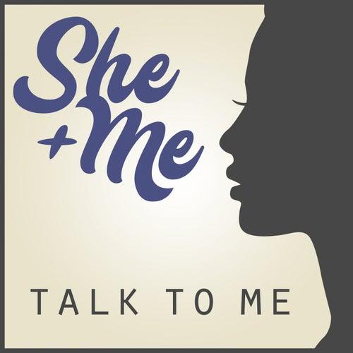 Talk to Me von sHe