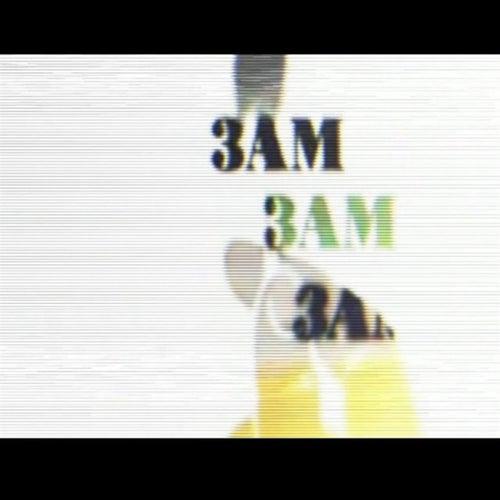 3am von Kaee