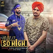 So High by Sidhu Moose Wala
