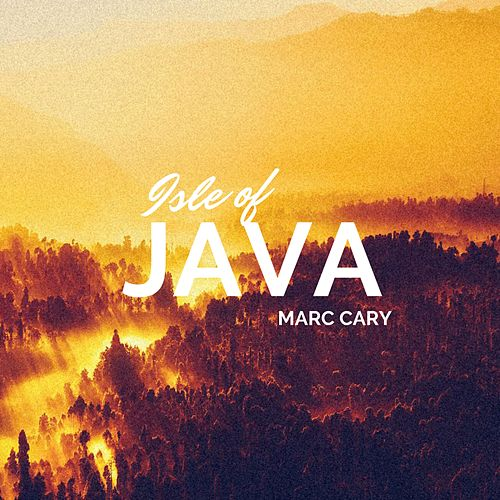 Isle of Java by Marc Cary