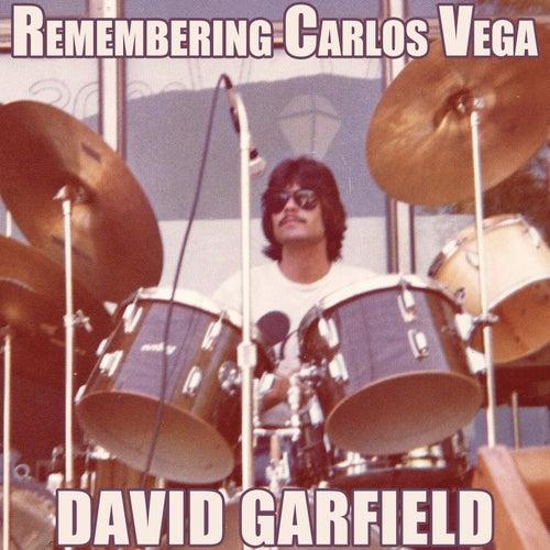 Remembering Carlos Vega by David Garfield