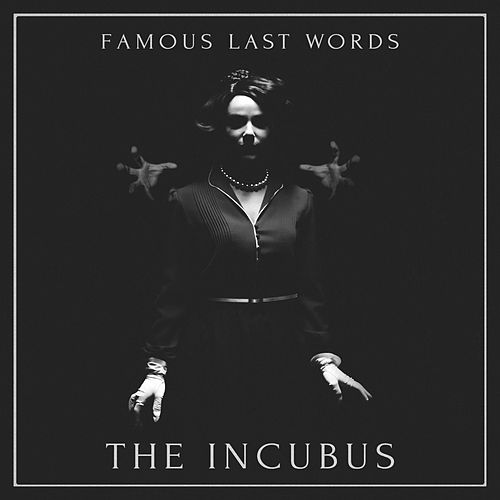 The Incubus (Instrumental) by Famous Last Words