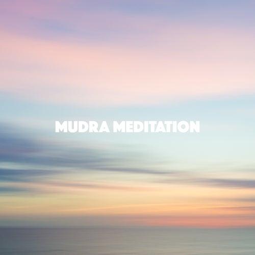 Mudra Meditation by Various Artists