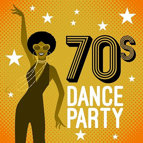 70s Dance Party by Various Artists