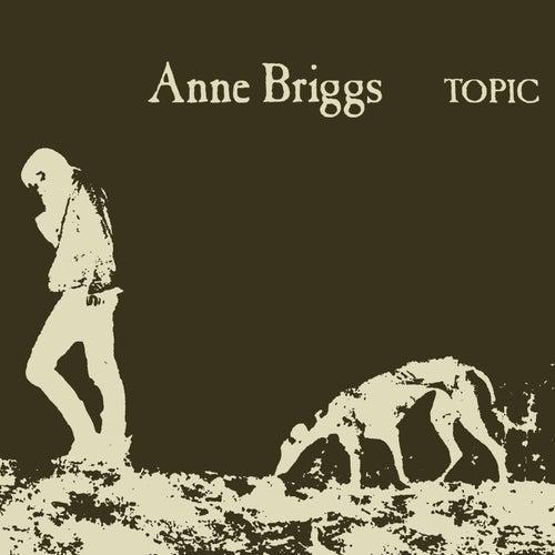 Blackwater Side (Remastered) von Anne Briggs