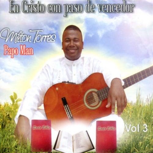 En Cristo Con Paso de Vencedor, Vol. 3 de Papo Man