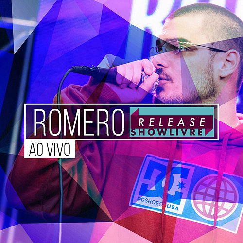 Romero no Release Showlivre (Ao Vivo) by Romero