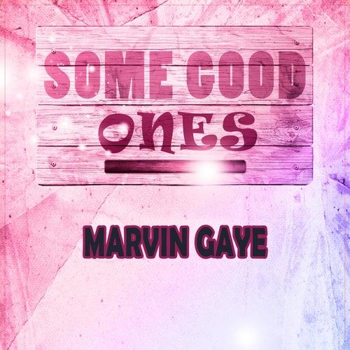 Some Good Ones von Marvin Gaye
