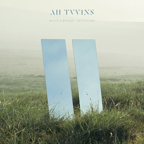 Build a Bridge by All Tvvins