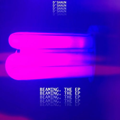 Beaming, The EP von D'Shaun