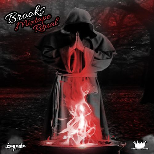 Mixtape Ritual by Brooks