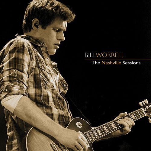 The Nashville Sessions by Bill Worrell