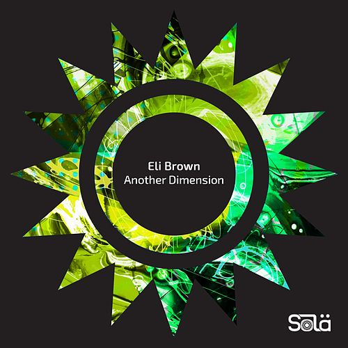 Another Dimension EP by Eli Brown