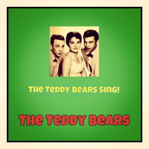 The Teddy Bears Sing! by The Teddy Bears