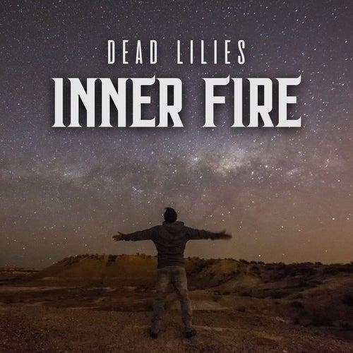 Inner Fire de Dead Lilies