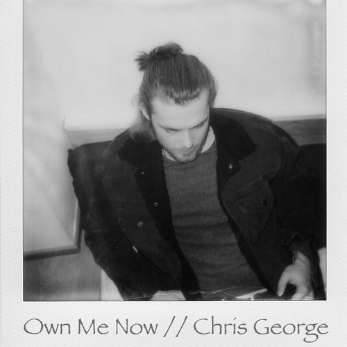 Own Me Now by Chris George