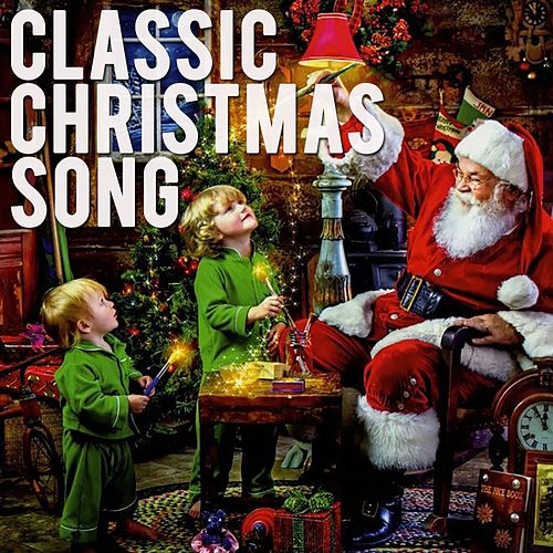 Classic Christmas Song von Various Artists