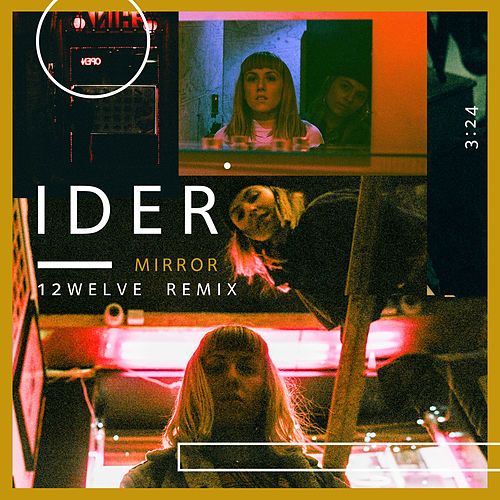 Mirror (12welve Remix) by IDER