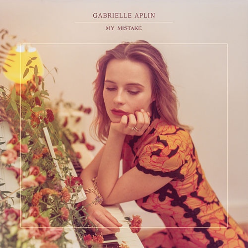 My Mistake (Piano Version) by Gabrielle Aplin