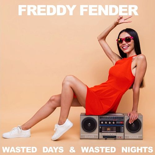 Wasted Days & Wasted Nights (Live) de Freddy Fender