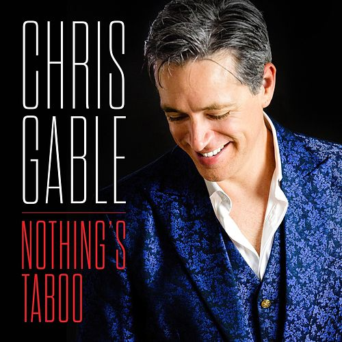 Nothing's Taboo by Chris Gable