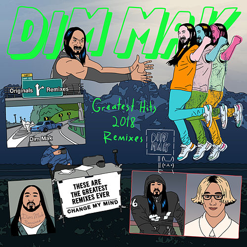 Dim Mak Greatest Hits 2018: Remixes von Various Artists