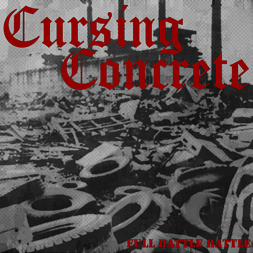 Full Battle Rattle by Cursing Concrete
