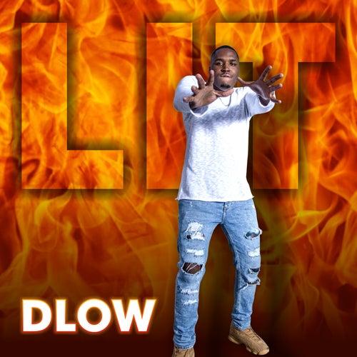 Lit by DLOW