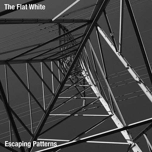 Escaping Patterns by The Flat White