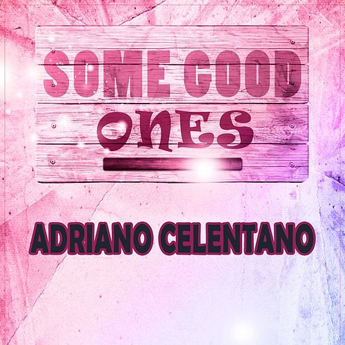 Some Good Ones de Adriano Celentano