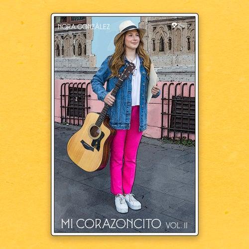 Mi Corazoncito, Vol. II de Nora Zahera