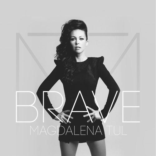 Brave by Magdalena Tul