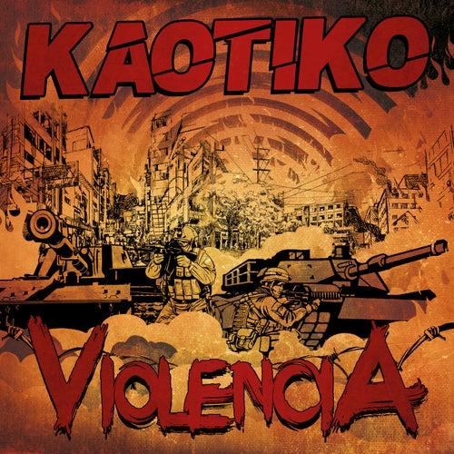 Violencia von Kaotiko