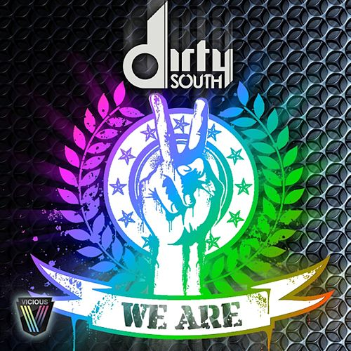 We Are von Dirty South