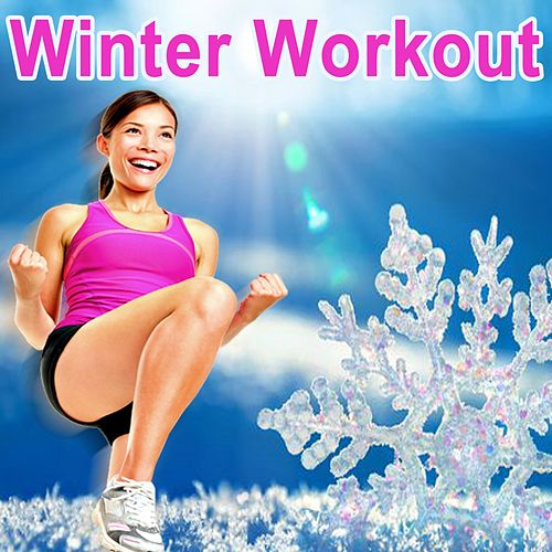 Winter Workout - The Ultimate Cardio Fitness to Make You Sweat (140 Bpm) (The Best Music for Aerobics, Pumpin' Cardio Power, Plyo, Exercise, Steps, Barré, Curves, Sculpting, Abs, Butt, Lean, Twerk, Slim Down Fitness Workout) von Various Artists