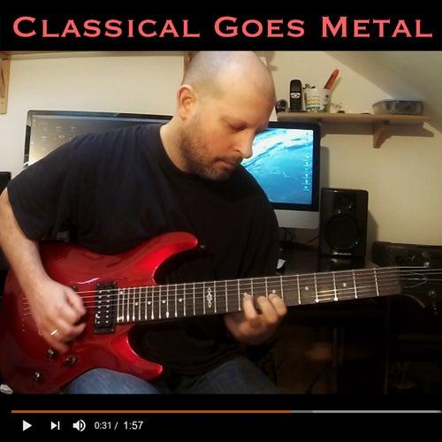 Classical Goes Metal de Christophe Deremy