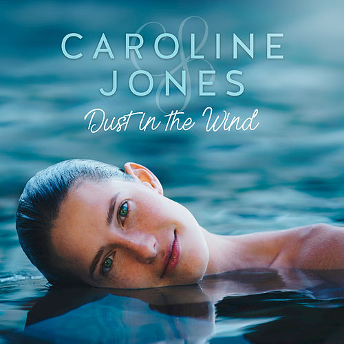 Dust in the Wind by Caroline Jones