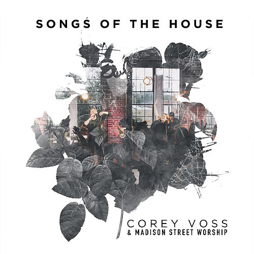 Songs of the House (Live) by Corey Voss