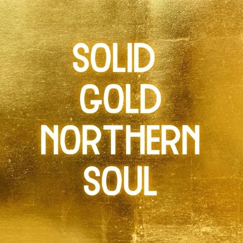 Solid Gold Northern Soul by Various Artists