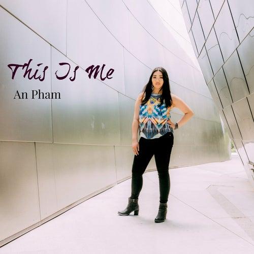 This Is Me von Pham