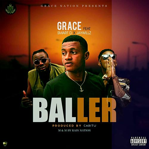 Baller (feat. Jay Wilz & Smart D) de Grace