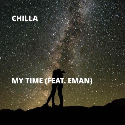 My Time (feat. Eman) de Chilla