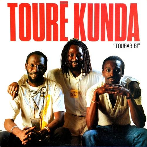 Toubab Bi de Toure Kunda