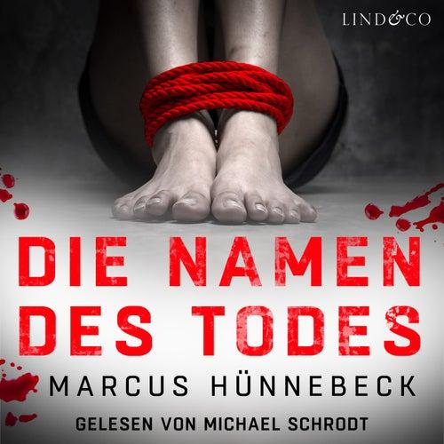 Die Namen des Todes von Marcus Hünnebeck