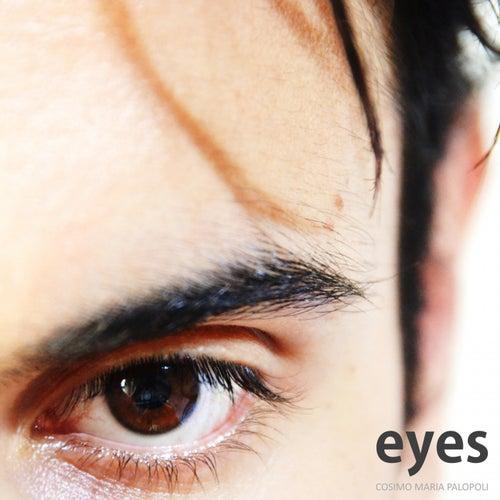 Eyes de Cosimo Maria Palopoli